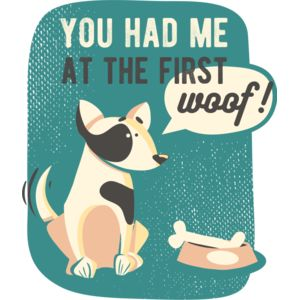 You Had Me At The First Woof! Thumbnail